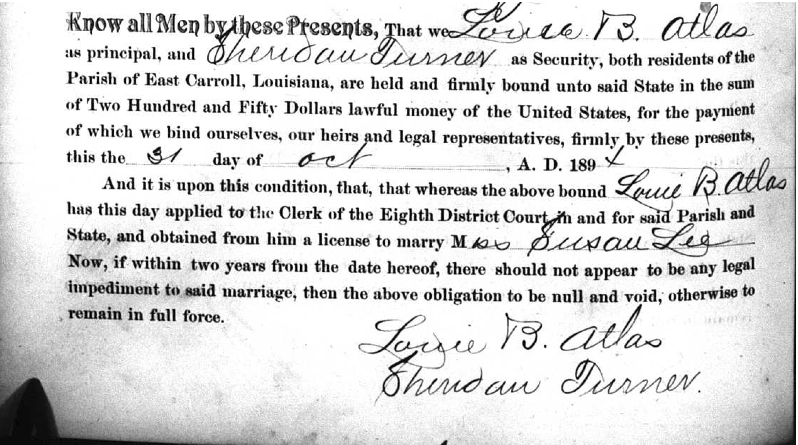 Marriage License of Louie B. Atlas and Susie Lee, married November 1, 1894 in East Carroll Parish, LA. Book F, Page 406.